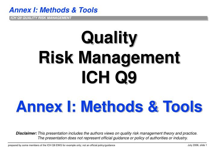 quality risk management ich q9 annex i methods tools n.