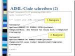 aiml code schreiben 2