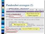 pandorabot erzeugen 2