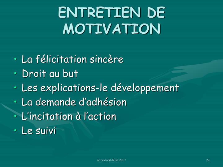 ENTRETIEN DE MOTIVATION
