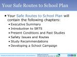 your safe routes to school plan