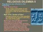 relgious dilemma ii