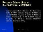 recurso extraordin rio n 376 846 sc 24 09 2003