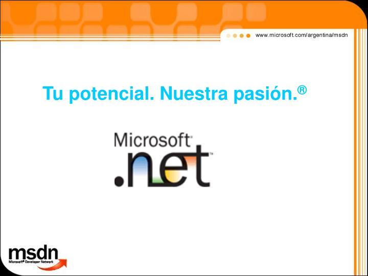 Tu potencial. Nuestra pasión.