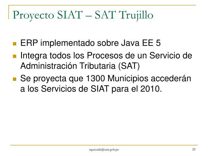 Proyecto SIAT – SAT Trujillo