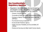 key considerations regulatory agencies