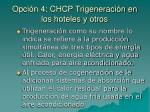 opci n 4 chcp trigeneraci n en los hoteles y otros