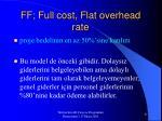 ff full cost flat overhead rate