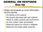 general hm response size up