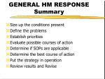 general hm response summary