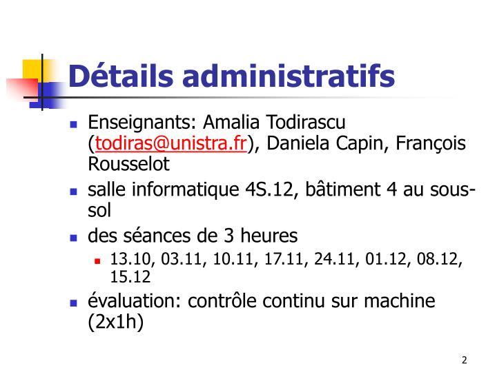 D tails administratifs