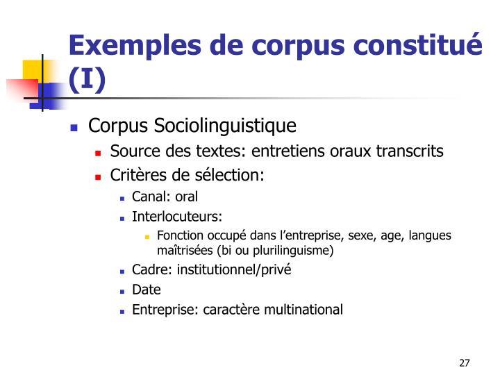 Exemples de corpus constitué (I)