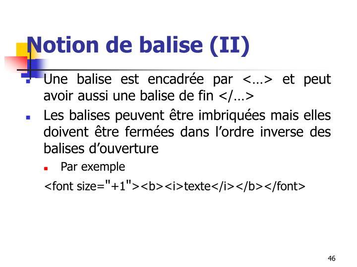 Notion de balise (II)