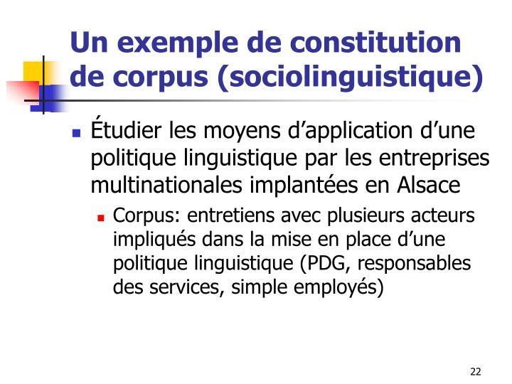 Un exemple de constitution de corpus (sociolinguistique)