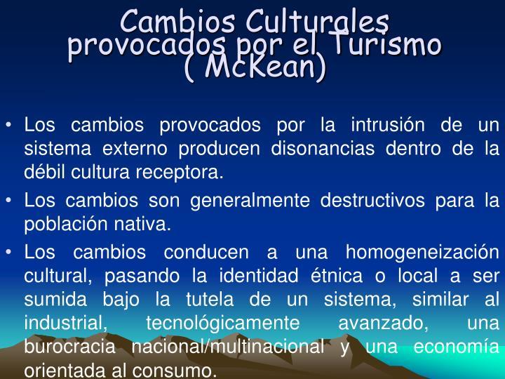 Cambios Culturales provocados por el Turismo