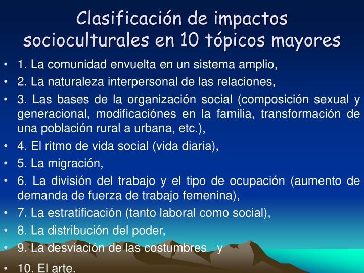 Clasificación de impactos socioculturales en 10 tópicos mayores