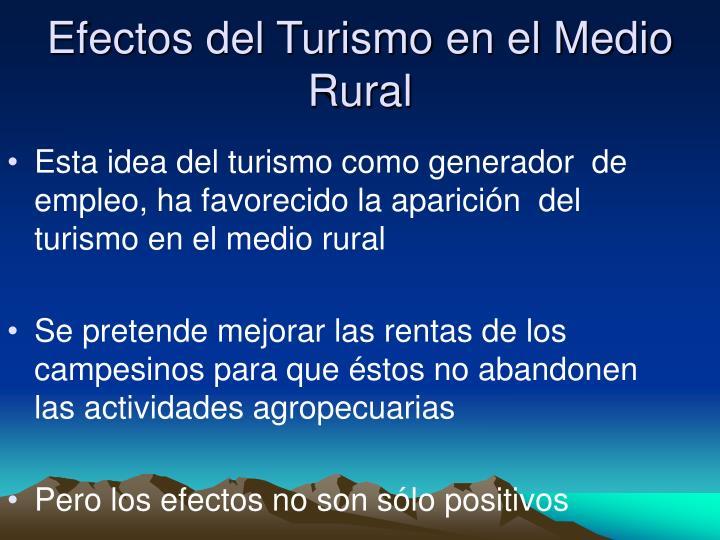 Efectos del Turismo en el Medio Rural