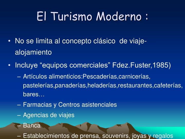 El Turismo Moderno :
