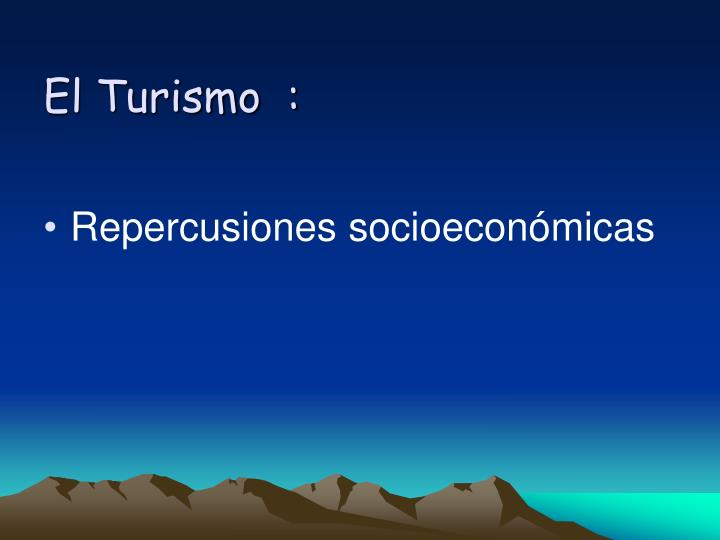 El Turismo  :