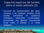 impactos negativos del turismo sobre el medio ambiente 2