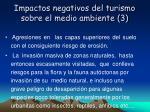 impactos negativos del turismo sobre el medio ambiente 3