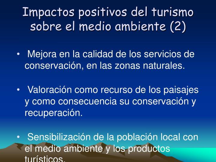 Impactos positivos del turismo sobre el medio ambiente (2)