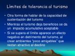 l mites de tolerancia al turismo