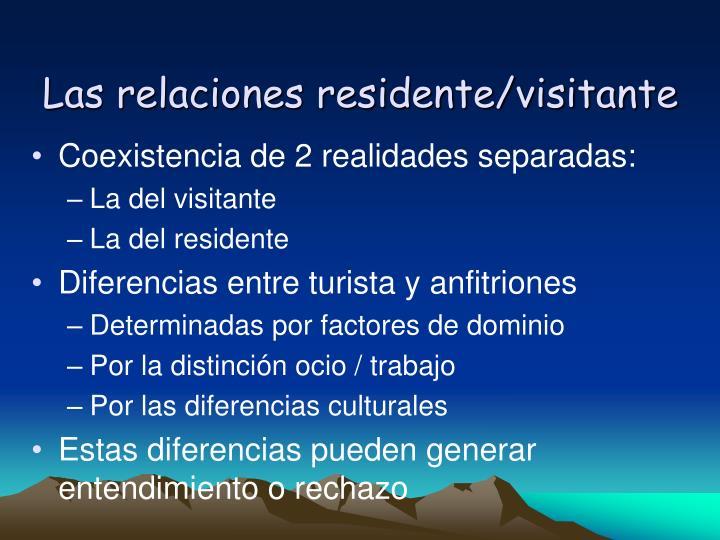 Las relaciones residente/visitante