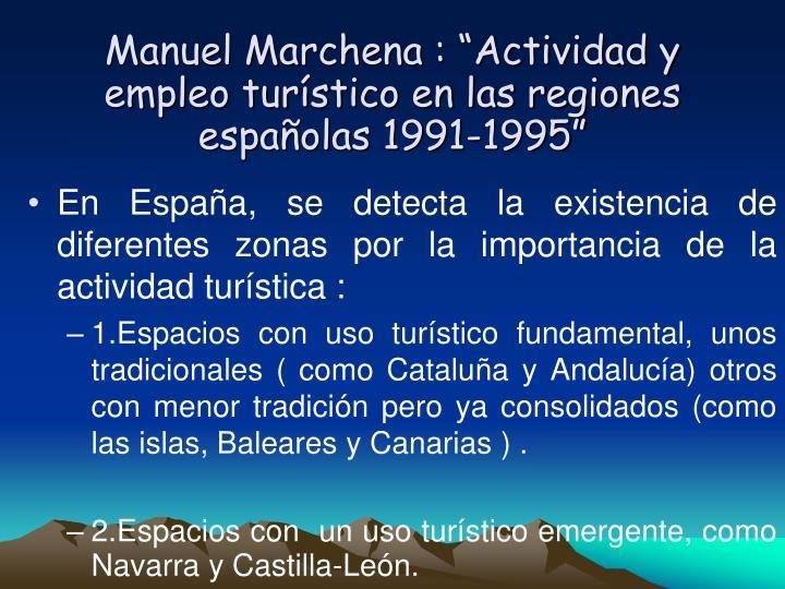 """Manuel Marchena : """"Actividad y empleo turístico en las regiones españolas 1991-1995"""""""