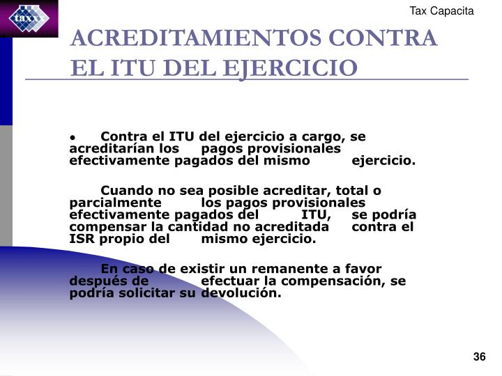 ACREDITAMIENTOS CONTRA EL ITU DEL EJERCICIO