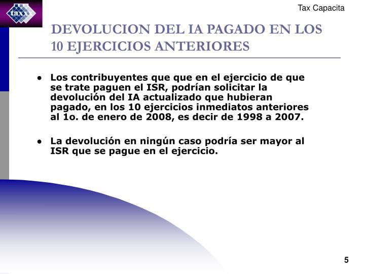 DEVOLUCION DEL IA PAGADO EN LOS 10 EJERCICIOS ANTERIORES