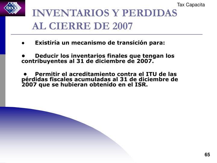INVENTARIOS Y PERDIDAS AL CIERRE DE 2007