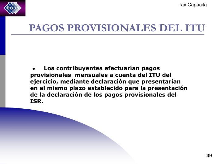PAGOS PROVISIONALES DEL ITU