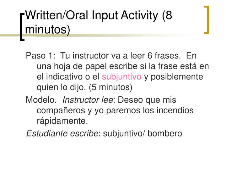 Written/Oral Input Activity (8 minutos)