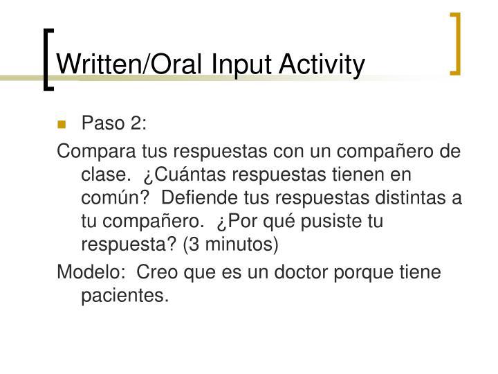 Written/Oral Input Activity