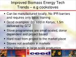 improved biomass energy tech trends e g cookstoves