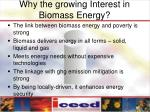 why the growing interest in biomass energy