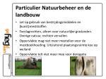 particulier natuurbeheer en de landbouw