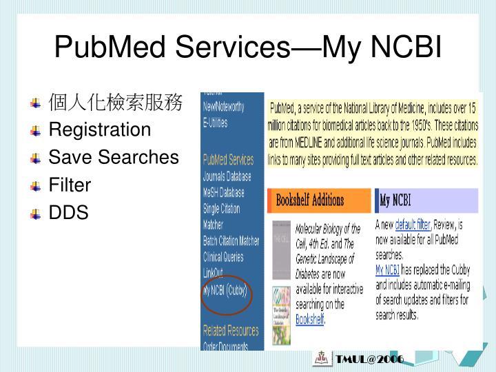 PubMed Services—My NCBI