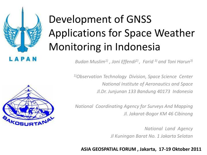 development of gnss applications for space weather monitoring in indonesia n.