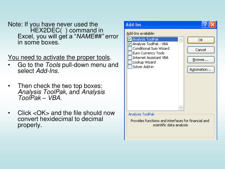 """Note: If you have never used the     HEX2DEC(  ) command in Excel, you will get a """""""
