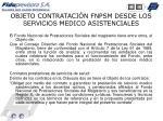 objeto contrataci n fnpsm desde los servicios medico asistenciales