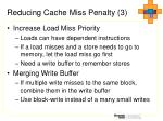 reducing cache miss penalty 3