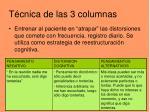 t cnica de las 3 columnas