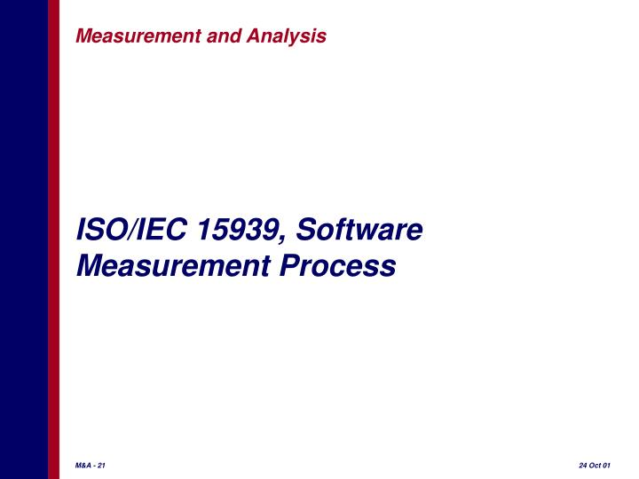ISO/IEC 15939, Software Measurement Process