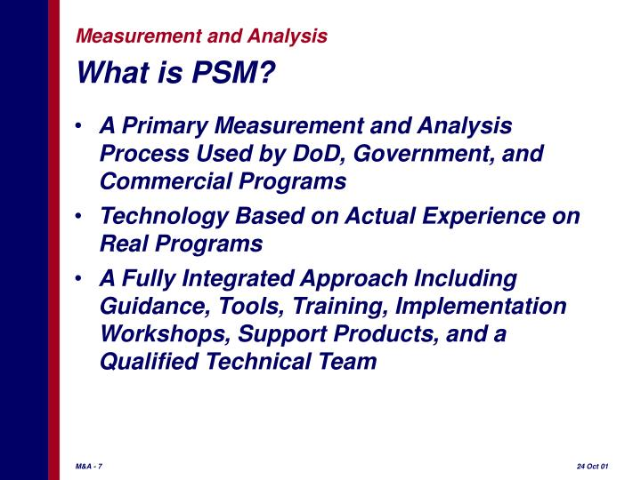 What is PSM?