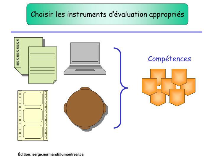 Choisir les instruments d'évaluation appropriés