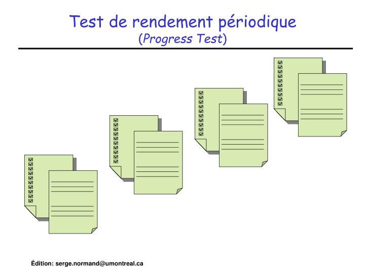 Test de rendement périodique