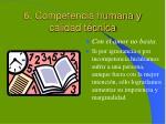 6 competencia humana y calidad t cnica