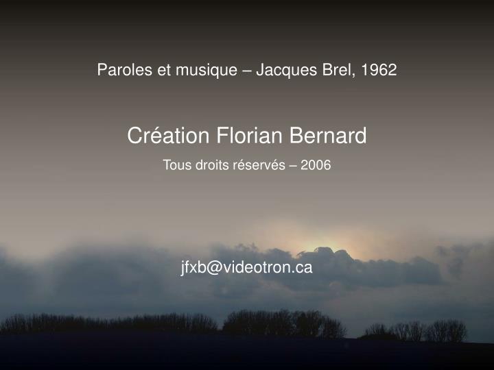 Paroles et musique – Jacques Brel, 1962